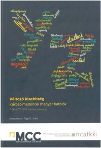 Megjelent Papp Z. Attila szerkesztésében a Változó kisebbség. Kárpát-medencei magyar fiatalok. A GeneZYs 2015 kutatás eredményei c. kötet