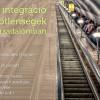 Mobilitás, integráció és egyenlőtlenségek a magyar társadalomban