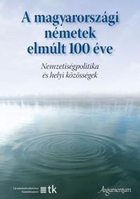 Eiler Ferenc és Tóth Ágnes szerkesztésében megjelent a Magyarországi németek elmúlt 100 éve c. tanulmánykötet