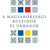 Megjelent Fedinec Csilla, Szakál Imre, Csernicskó István: A magyarországi ruszinok és ukránok c. kötete