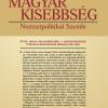 Magyar Kisebbség című folyóirat tematikus, 2014. 1. száma: Ötven hónap Észak-Erdélyben: a Horthy-rendszer integráló készségének próbája (1940—1944)