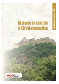 Közösség és identitás a Kárpát-medencében. Határhelyzetek VII. Szerk. Fedinec Csilla és Szoták Szilvia.