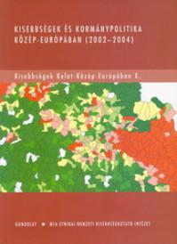 Kisebbségek és kormánypolitika Közép-Európában (2002-2004)