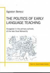 Ágoston Berecz: The politics of early language teaching