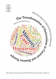 The Transformation of Nationalism in Central and Eastern Europe: Ideas and Structures