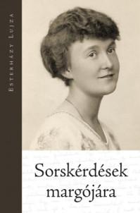 Esterházy Lujza: Sorskérdések margójára